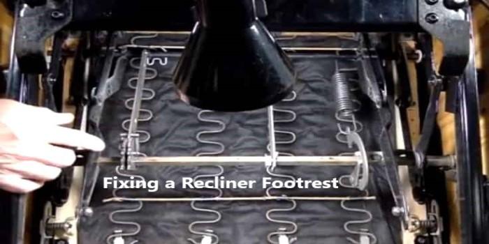 Fix a Recliner Footrest
