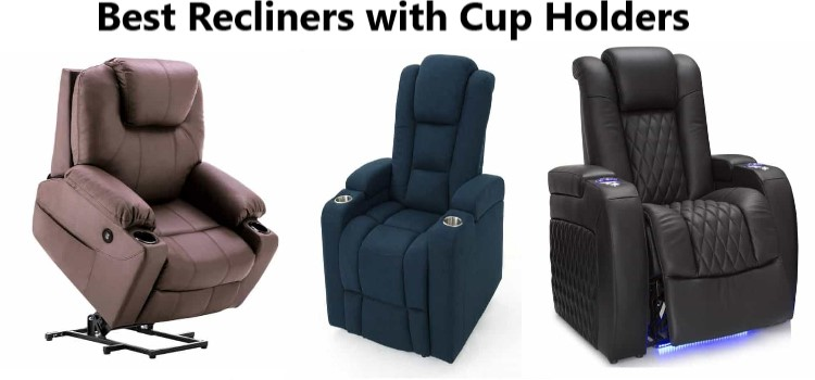 Best Recliners with Cup Holders