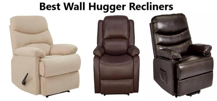 Best Wall Hugger Recliners